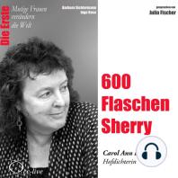 600 Flaschen Sherry - Die Hofpoetin Carol Ann Duffy