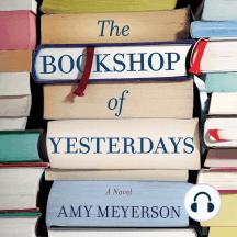 The Bookshop of Yesterdays: A Novel