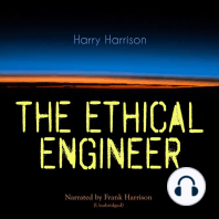 The Ethical Engineer: Unabridged