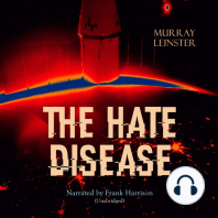 The Hate Disease