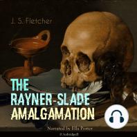 The Rayner-Slade Amalgamation