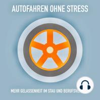 AUTOFAHREN OHNE STRESS
