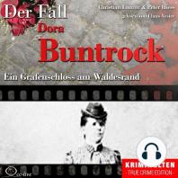 Ein Grafenschloss am Waldesrand - Der Fall Dora Buntrock
