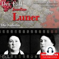 Die Sadistin - Der Fall Josefine Luner
