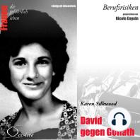David gegen Goliat - Karen Silkwood