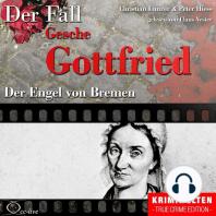 Der Engel von Bremen - Der Fall Gesche Gottfried