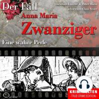 Eine wahre Perle - Der Fall Anna Maria Zwanziger