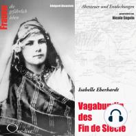 Vagabundin des Fin de Siècle - Isabelle Eberhardt