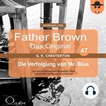 Die Verfolgung von Mr. Blue