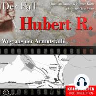 Weg aus der Armutsfalle - Der Fall Hubert R.