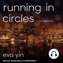Running in Circles: A Memoir