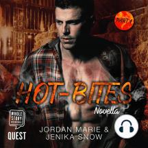 Hot-Bites Novella: Part 1