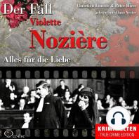 Truecrime - Alles für die Liebe (Der Fall Violette Nozière)