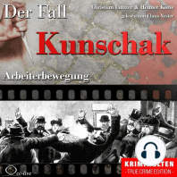 Truecrime - Arbeiterbewegung (Der Fall Kunschak)
