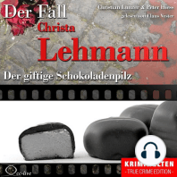 Truecrime - Der giftige Schokoladenpilz (Der Fall Christa Lehmann)