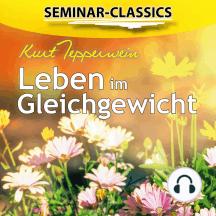 Seminar-Classics - Leben im Gleichgewicht