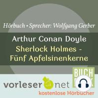 Sherlock Holmes - Fünf Apfelsinenkerne