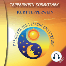 Tepperwein Kosmothek: Das Gesetz von Ursache und Wirkung (Day & Night)