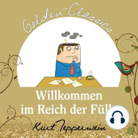 Willkommen im Reich der Fülle - Golden Classics