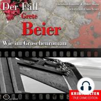 Truecrime - Wie im Groschenroman (Der Fall Grete Beier)