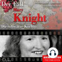 Truecrime - Die schwarze Köchin (Der Fall Katherine Mary Knight)