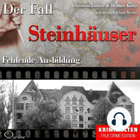 Truecrime - Fehlende Ausbildung (Der Fall Steinhäuser)