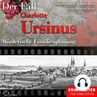 Truecrime - Mörderische Familienplanung (Der Fall Charlotte Ursinus)