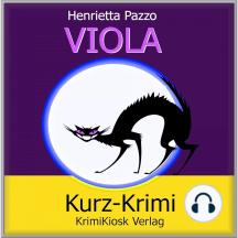 Viola Kurzkrimi