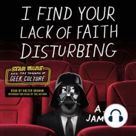 I Find Your Lack of Faith Disturbing