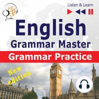 English Grammar Master: Grammar Practice: New Edition: For Upper-intermediate / Advanced Learners - Proficiency Level B2-C1