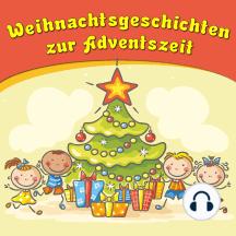 Weihnachtsgeschichten zur Adventszeit