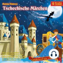 Zauberwelt der Märchen: Tschechische Märchen