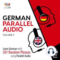 German Parallel Audio - Learn German with 501 Random Phrases using Parallel Audio - Volume 2