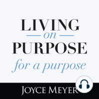 Living On Purpose, For a Purpose