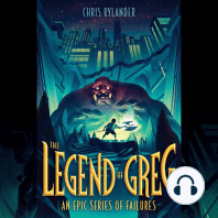 The Legend of Greg: An Epic Series of Failures