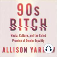 90s Bitch