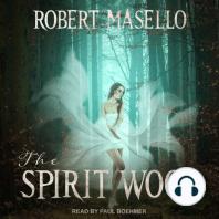 The Spirit Wood