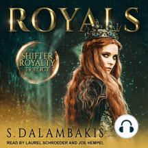 Royals: Shifter Royalty Trilogy, Book 1