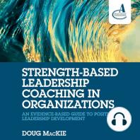 Strength-Based Leadership Coaching in Organizations