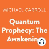 Quantum Prophecy