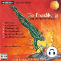 Froschkönig (Der) und andere Märchen