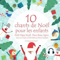 10 chants de Noël pour les enfants