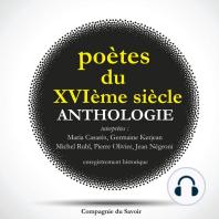 Poètes du XVIeme siècle, anthologie