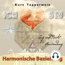 Ich bin: Harmonische Beziehung (Tag und Nacht Anwendung)