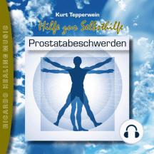 Hilfe zur Selbsthilfe: Prostatabeschwerden