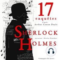 17 nouvelles enquêtes de Sherlock Holmes et du Dr Watson