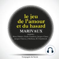 Le jeu de l'amour et du hasard de Marivaux