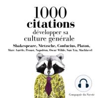 Développer sa culture générale en 1000 citations