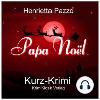 Kurzkrimi Papa Noël