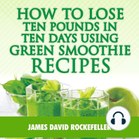 How to Lose Ten Pounds in Ten Days Using Green Smoothie Recipes